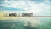 The Mind of Christ Part 3