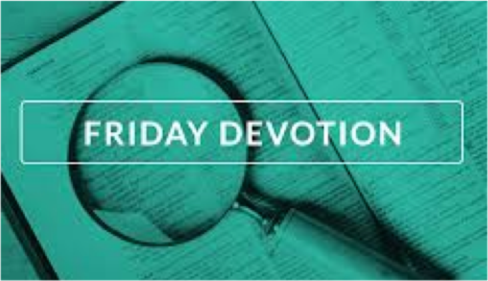 FRIDAY 5 Minute Devotion