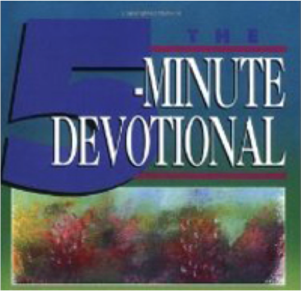 Check Out 5 Minute Devotions
